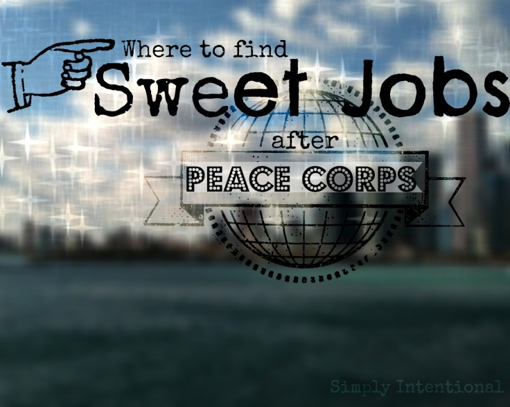Sweet RPCV jobs | Simply Intentional