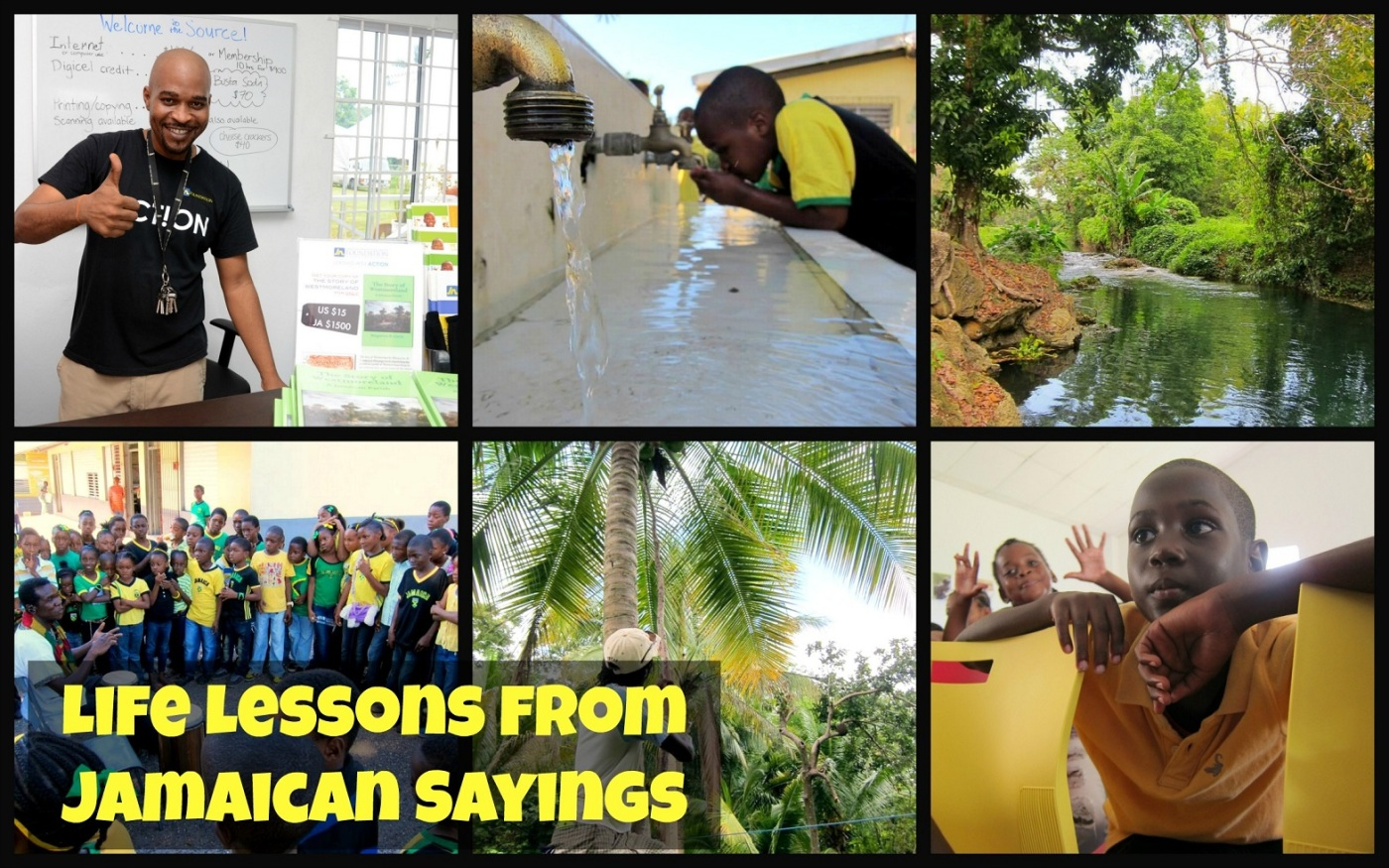 Life Lessons From Jamaican Sayings Simply Intentional