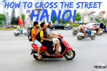 how-to-cross-street-hanoi-vietnam